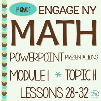 Engage NY Math SMART Board 1st Grade Module 1 Topic H Less
