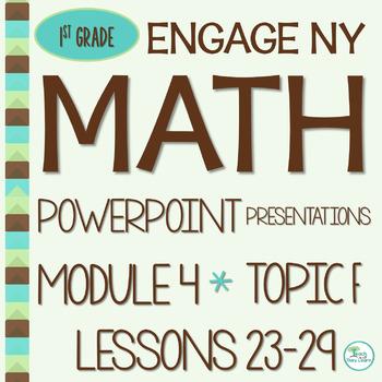 Engage NY Math SMART Board 1st Grade Module 4 Topic F Less
