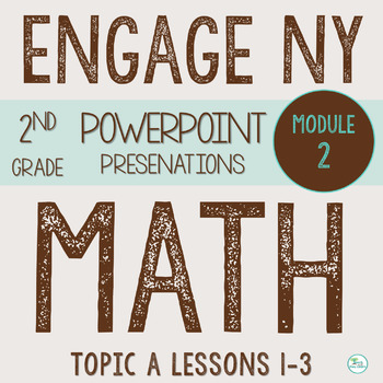 Engage NY  Math Smart Board 2nd Grade Module 2 Topic A Les