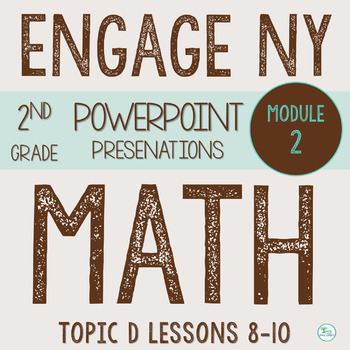 Engage NY  Math Smart Board 2nd Grade Module 2 Topic D Les