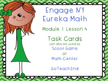 Engage NY  Module 1 Lesson 4  Math Centers - Task Cards -
