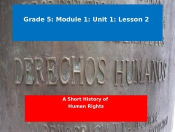 Engage NY Module 1 Unit 1 Lesson 2: A Short History of Hum