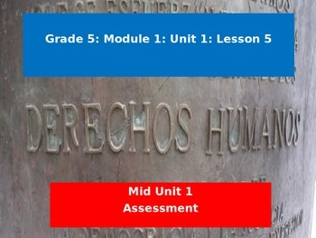 Engage NY Module 1 Unit 1 Lesson 5: Mid Unit Assessment