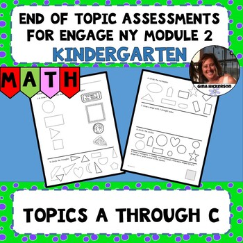 Engage NY Module 2 End of Topic Assessments - Kindergarten