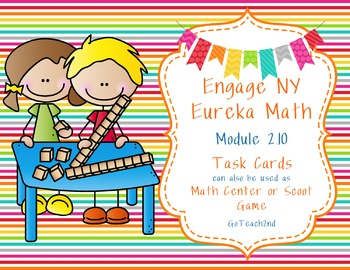 Engage NY  Module 2 Lesson 10 Math Centers - Task Cards- S