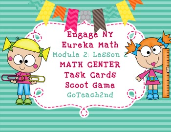 Engage NY  Module 2  Lesson 2 Math Centers - Task Cards -