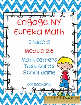 Engage NY  Module 2 Lesson 6 Math Centers - Task Cards- Sc