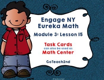 Engage NY/ Eureka Math  Module 3  Lesson 15  Math Centers