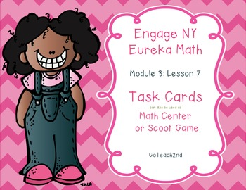 Engage NY  Module 3 Lesson 7 Math Centers- Task Cards