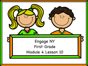 Engage NY Module 4 Lesson 10