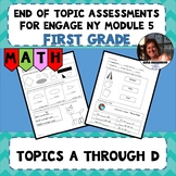 Engage NY Module 5 End of Topic Assessments - First Grade