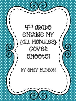 Engage NY Math Module Cover Sheets {4th Grade}