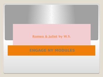 Engage NY PPT for Romeo and Juliet Modified