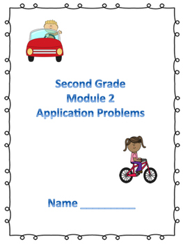 Engage NY Second Grade Module 2 Application Problems
