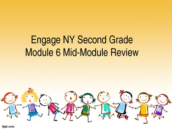 Engage NY Second Grade Module 6 Mid-Module Review