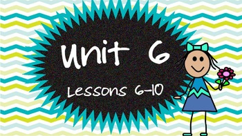 Engage NY Skills Unit 6 Lessons 6-10