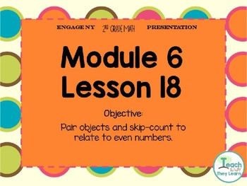 Engage NY Smart Board 2nd Grade Module 6 Lesson 18
