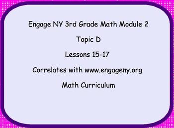 Engage NY Smart Board Lesson 3rd Grade Module 2 Topic D