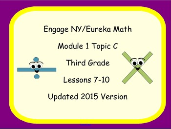 Engage NYS SMART board Lesssons 3rd Grade Math Module 1 Topic C