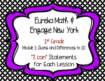 "Engage New York / Eureka Math Mod 1 ""I can"" Statements {1s"