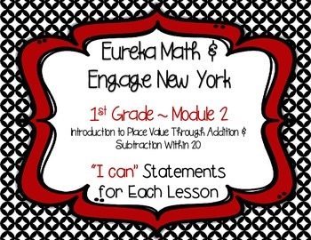 "Engage New York / Eureka Math Mod 2 ""I can"" Statements {1s"
