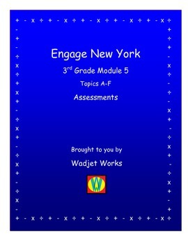 Engage New York Math Grade 3 Module 5 Assessments