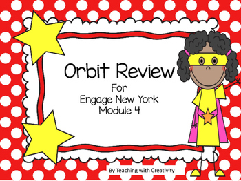 Engage New York Module 4 Orbit Review