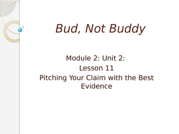 Engage New York Module 2A Unit 2 lesson 11 Bud, Not Buddy