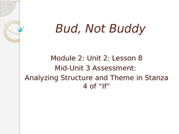 Engage New York Module 2A Unit 2 lesson 8 Bud, Not Buddy
