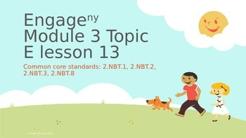 Engage New York Module 3 topic E lesson 13