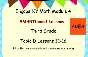 Engage Ny SMART board Third Grade Math Module 4 Topic D