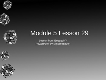 EngageNY - 3rd Grade Module 5, Lesson 29 PowerPoint