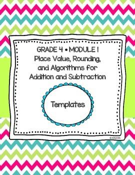 EngageNY 4th Grade Math Module 1 Templates