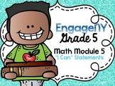5th Grade EngageNY/Eureka Math - Module 5 Learning Goals -