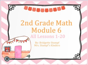 EngageNY Eureka 2nd Grade Math Module 6 All Topics Lessons 1-20