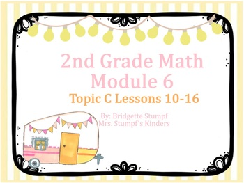 EngageNY Eureka 2nd Grade Math Module 6 Topic C Lessons 10-16