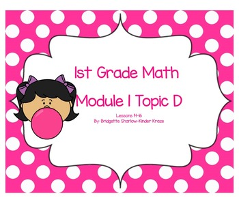 EngageNY Eureka First Grade Math Module 1 Topic (D) Lessons 14-16
