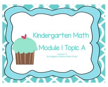 EngageNY Eureka Kindergarten Math Module 1 Topic (A) Lesso