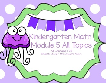 EngageNY Eureka Kindergarten Math Module 5 All Topics (A-E