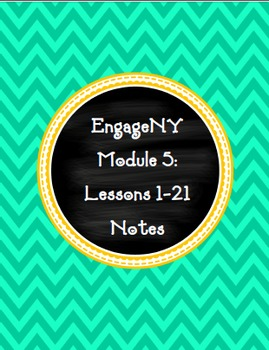 EngageNY Fifth Grade Module 5: Lesson 1-21 Notes Pages