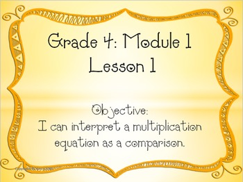 EngageNY Fourth Grade Module 1 Lesson 1 PowerPoint and Exi
