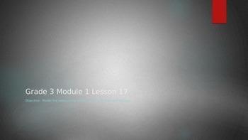 EngageNY Grade 3 Module 1 Lesson 17