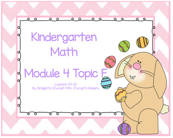 EngageNY Eureka Kindergarten Math Module 4 Topic F Lessons 29-32