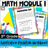 5th Grade Engage NY/Eureka Math Module 1 - Application Pro