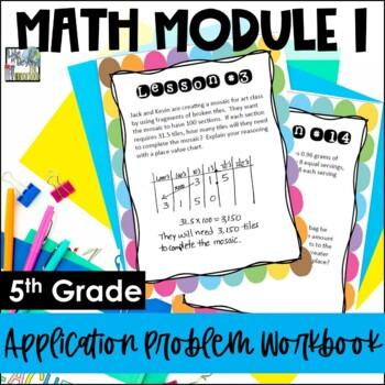 5th Grade Engage NY/Eureka Math Module 1 - Application Pro