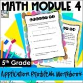 5th Grade EngageNY/Eureka Math Module 4 - Application Prob