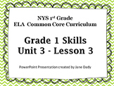 EngageNY - NYS Common Core ELA Skills 1st Grade Unit 3 Lesson3
