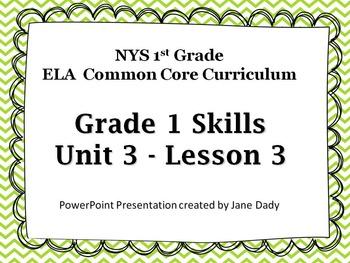 EngageNY - NYS Common Core ELA Skills 1st Grade Unit 3 Lesson3