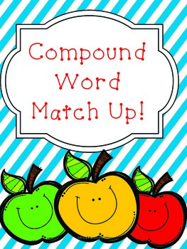 Engaging Compound Word Match Up!