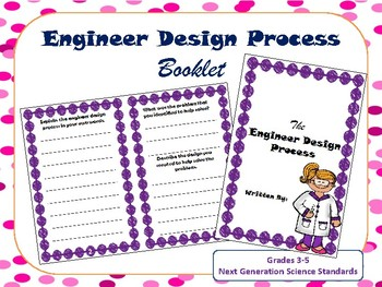 Engineer Design Process Booklet (NGSS Aligned)